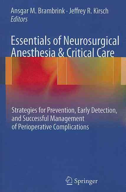 Essentials of Neuroanesthesia & Neurocritical Care By Brambrink, Ansgar