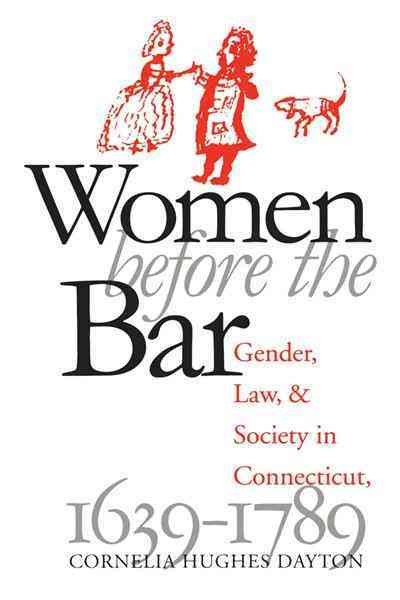 Women Before the Bar By Dayton, Cornelia Hughes