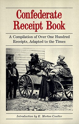 Confederate Receipt Book By Coulter, E. Merton